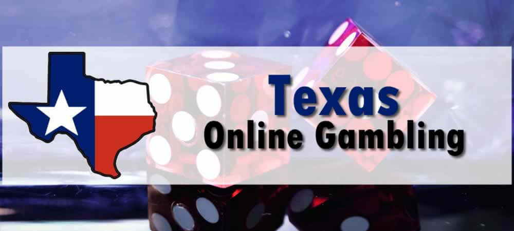 Bill For Online Casinos In Texas Could Be In The Works In 2021