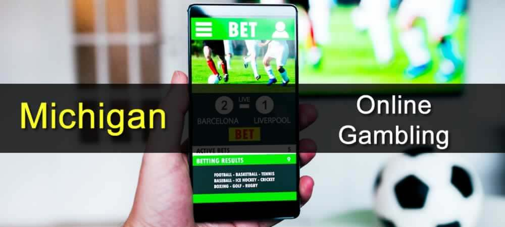 Michigan To Launch Online Gambling And Sports Betting