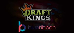 DraftKings has acquired BlueRibon